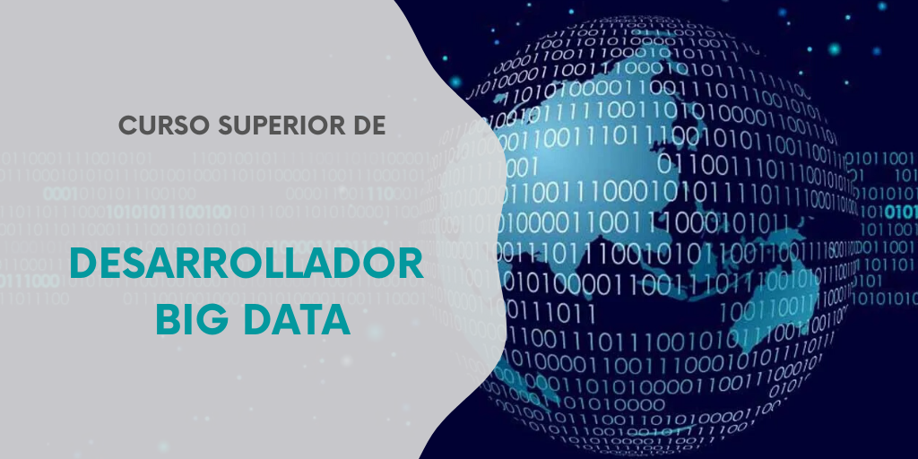 CURSO SUPERIOR DE DESARROLLADOR BIG DATA